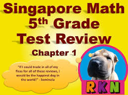 singapore 5th grade chapter 1 math test review 6 pages