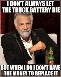 Battery Meme - my truck battery died meme versation album on imgur