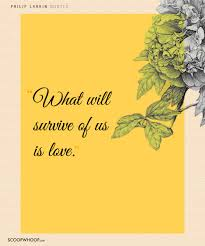 Death Anniversary Invitation Card 15 Philip Larkin Quotes About Love Loss U0026 Everything In Between
