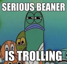 Beaner Meme - serious fish spongebob memes quickmeme