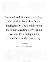 wedding book quotes wedding dress quotes sayings wedding dress picture quotes