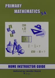 Primary Mathematics 5a Home Instructor U0027s Guide Jennifer Hoerst
