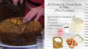fr3 recettes de cuisine la brioche à la tome fraiche de félicie recettes les carnets de