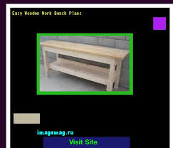 easy wooden work bench plans 121725 the best image search