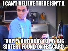 Happy Birthday Sister Meme - happy birthday big sister adopted imgflip