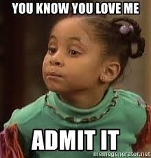 You Love Me Meme - you know you love me admit it olivia huxtable meme generator