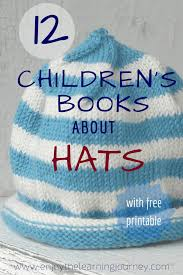 printable activities children s books children s books about hats with a free printable preschool plans