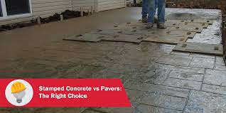 Concrete Patio Vs Pavers by Stamped Concrete Vs Pavers The Right Choice