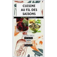 fil de cuisine cuisine au fil des saisons achat vente de livre de cuisine