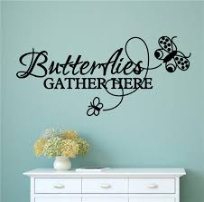 butterflies gather here vinyl decal wall stickers letters words
