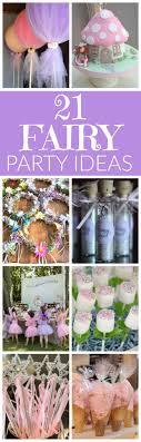 party ideas for birthday best birthday ideas only on fairy