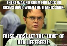 Titanic Door Meme - there was no room for jack on rose s door when the titanic sank