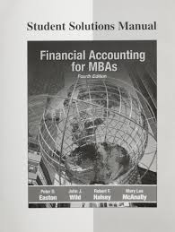 financial accounting for mbas student solution manual by peter d