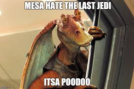 Jar Jar Binks Meme - jar jar binks meme generator imgflip