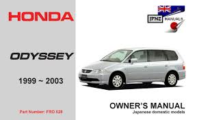 honda odyssey owners manual honda odyssey car owners service manual 1999 2003