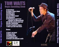 tom waits fan forums u2022 view topic rarities site