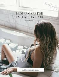 Boheme Hair Extensions by How To Care For Your Extensions U2014 Bohyme
