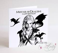 of thrones birthday card of thrones daenerys of dragons birthday card ebay