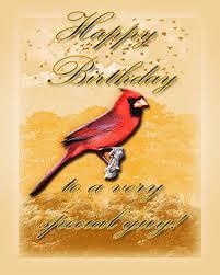 cardinal birthday for him free birthday for him ecards greeting