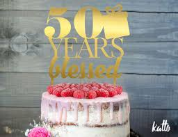 customizable birthday cake topper 50 years blessed cake topper