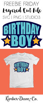 birthday boy boy free svg cut file