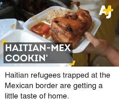 Haitian Meme - 25 best memes about mexican mexican memes