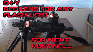 Cheap Coon Hunting Lights D I Y Red Lens For Any Flash Light Night Hunting Youtube