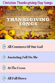christian thanksgiving day songs android apps on play