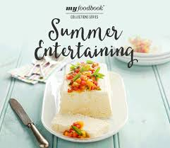 Summer Entertaining Recipes - get ready for the party with our new summer entertaining cookbook