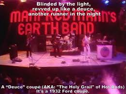 Manfred Mann Blinded By The Light Meaning 5 Song Lyrics You Might Not Know The Real Words To Album On Imgur