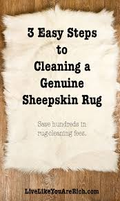 how to clean rugs 3 easy steps to cleaning a genuine sheepskin rug live like you