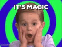 Magic Meme Gif - its magic gifs tenor