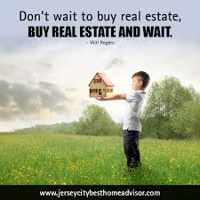 don u0027t wait to buy real estate buy real estate and wait will