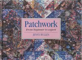 Expert To Beginner by Patchwork From Beginner To Expert Amazon Co Uk Jenny Bullen