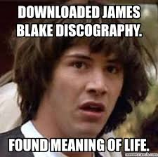 Blake Meme - james blake discography