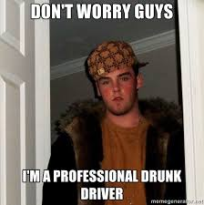 Drunk Guy Meme - this guy leaving the party pretty drunk meme guy