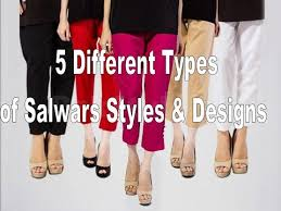 5 different types of salwars styles designs you must try