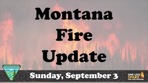 Wildfire Today Montana by Montana Fire Update Sept 3 2017 Youtube