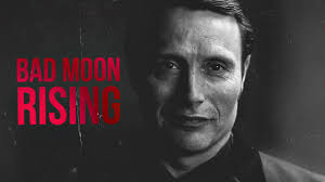 Bad Moon Rising Hannibal Bad Moon Rising Youtube