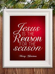 jesus is the reason for the season free printable how