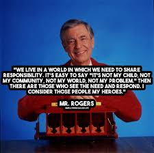 Mr Rogers Meme - mr rogers motivational quotes simple thing called life
