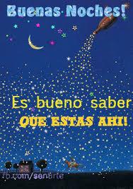 imagenes de buenas noches cosita hermosa buenas noches es bueno saber que estas ahi envia esta hermosa