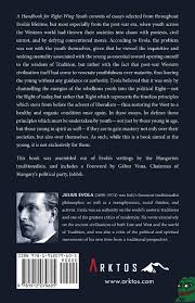 a handbook for right wing youth julius evola gábor vona