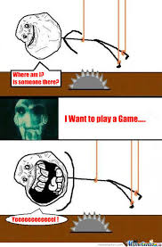 I Wanna Play A Game Meme - saw i want to play a game o 844845 jpg