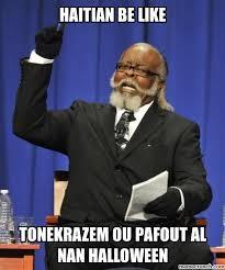 Haitian Meme - image jpg