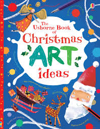 christmas art ideas u201d at usborne books at home