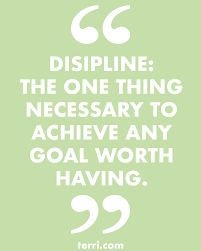 goals quotes instagram disipline the one thing necessary t achieve any goal worth having