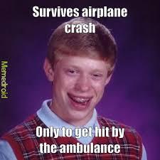 Brian Memes - bad luck brian meme by meme king06 memedroid
