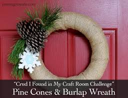 christmas burlap wreaths crud i found in my craft room challenge pine cone and burlap