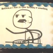 Meme Birthday Cake - cereal guy meme birthday cake cakes pastries pinterest